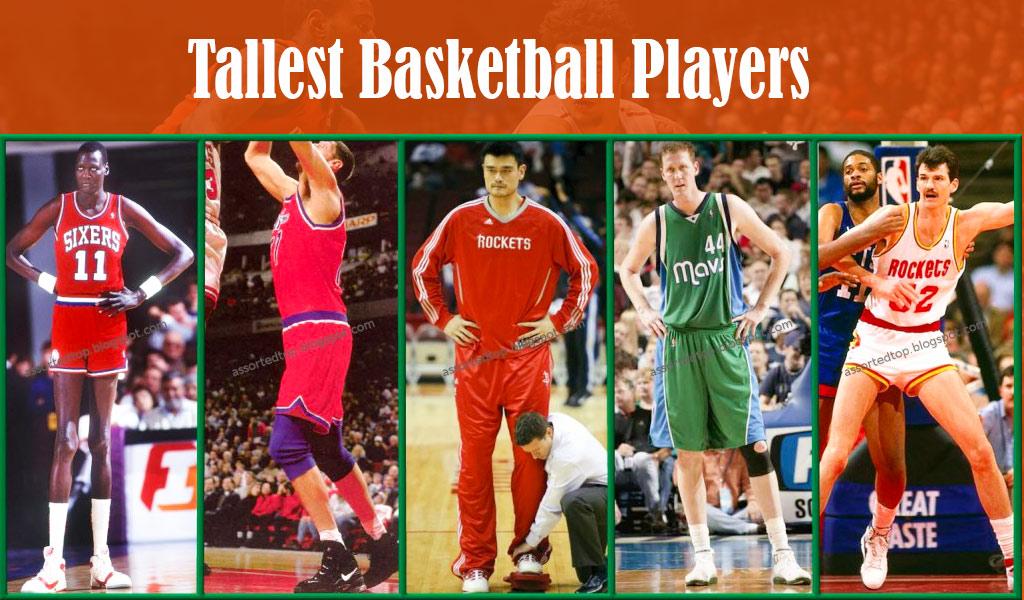 Tallest Basketball Players